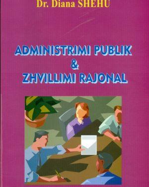 Administrim Publik dhe Zhvillim Rajonal- Diana Shehu