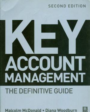 Key Account Management- Malcolm McDonald, Diana Woodburn