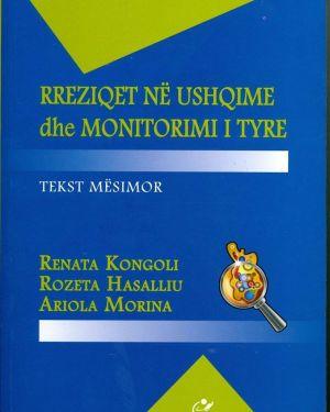 Rreziqet  në Ushqime dhe Monitorimi I Tyre- Renata Kongoli, Rozeta Hasalliu, Ariola Morina