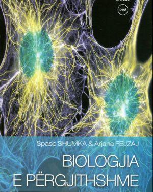 Biologjia e Përgjithshme- Spase Shumka, Arjana Fejzaj