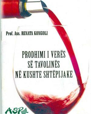 Prodhimi I Verës  së Tavolinës në Kushte Shtëpijake- Renata Kongoli