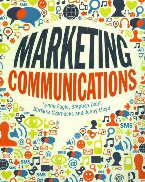 Marketing Comminications- Lynne Eagle, Stephan Dahl, Barbara Czarnecka, Jenny Lloyd