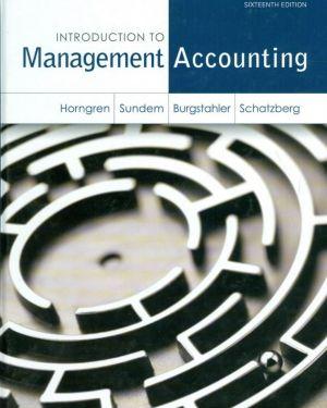 Management Accouting- Charles T. Horngren, Gary L. Sundem, Jeff O. Schatzberg, Dave Burgstahler