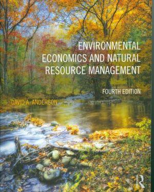 Environmental Economics And Natyral Resource Management- David A.Anderson