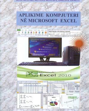 Aplikime Kompjuteri në Microsoft excel- Pashk Lekaj, Silvana Mustafaj, Brunilda Gjini,Jona Mulliri, Edmira Ozuni, Amelina Ahmeti