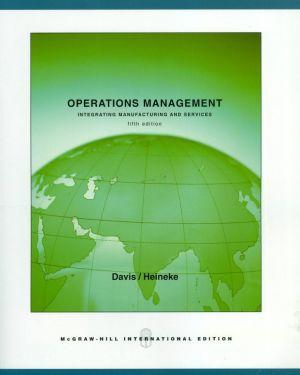 Operations Management- Davis / Heineke