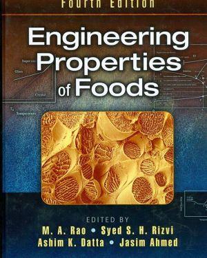Engineering Properties of Foods- M.A.Rao, Syed S.H.Rizvi, Ashim K.Datta, Jasim Ahmedi