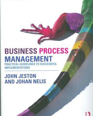 Business Process  Management- John Jeston, Jahan Nelis