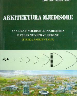 Arkitektura Mjedisore-  Sazan Guri