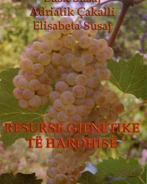 Resurse Gjenetike të Hardhisë- Lush Susaj, Adriatik Çakalli, Elisabeta Susaj