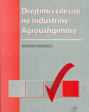 Drejtimi I cilësisë në Industrinë Agroushqimore- Renata Kongoli