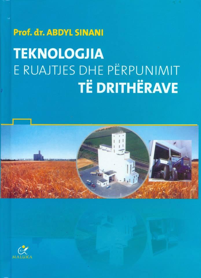 Teknologjia e Ruajtjes dhe Pëpunimit të Drithërave- Abdyl Sinani