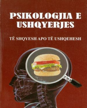Psikologjia e ushqyerjes- Sazan Guri
