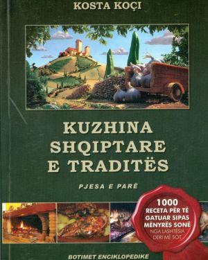Kuzhina Shqiptare e  Tradites1- Kosta Koçi