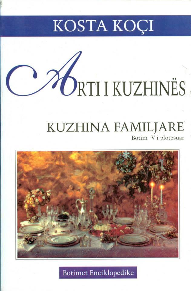 Arti I Kuzhines. Kuzhina Familjare-  Kosta Koçi