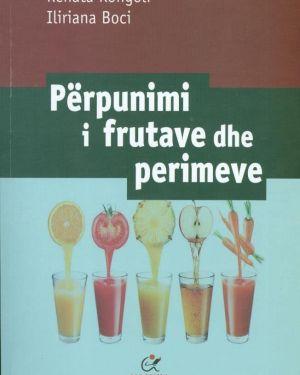 Përpunimi I frutave dhe perimeve- Renata Kongoli , Iliriana Boci