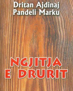 Ngjitja e Drurit- Dritan Ajdinaj, Pandeli Marku