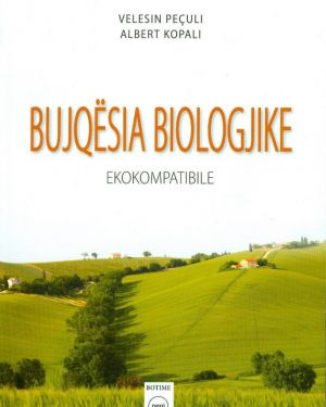 Bujqësia Biologjike- Velesin Peculi, Albert Kopali