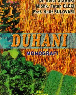 Duhani- Belul Gixhari, Fetah Elezi, Halit Sulovari