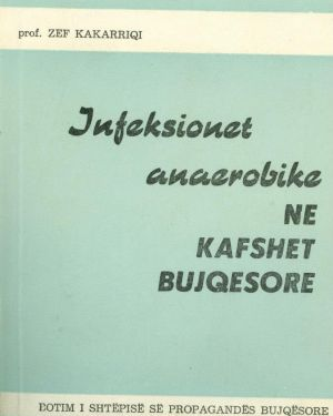 Infeksionet Anaerobike ne Kafshet Bujqesore- Zef Kakarriqi
