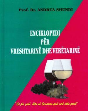 Enciklopedi Për Vreshtarinë dhe Veretarinë- Andrea Shundi