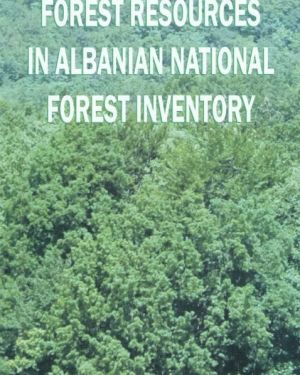 Forest Resources In Albania National Forest Invetory- Arsen Proko
