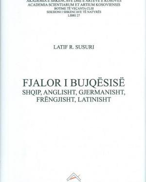 Fjalor i Bujqesise, shqip, latinisht,gjermanisht, frengjisht- Latif Susuri
