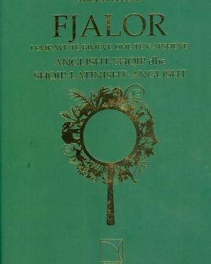 Fjalor i emrave te bimeve dhe te kafsheve, anglisht – shqip, dhe Shqip-Latinisht-Anglisht- Xhevat Lloshi