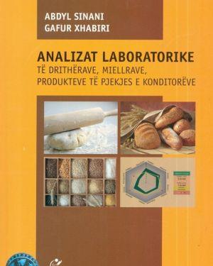 Analizat laboratorike te dritherave, miellrave, produkteve te pjekjes e konditoreve- Abdyl Sinani, Gafur Xhabiri