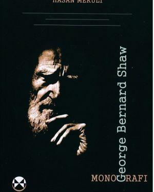 George Bernard Shaw Monografi -Hasan Mekuli