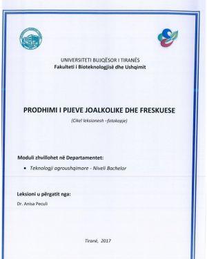 Prodhimi i pijeve joalkolike dhe freskuese -Dr.Anisa Peculi