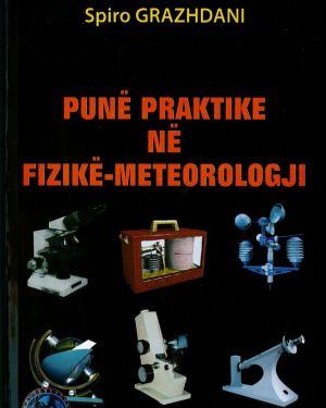 Pune praktike ne fizike-meteorologji -Spiro Grazhdani