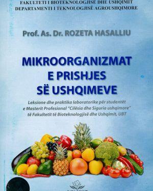Mikroorganizmat e prishjes se ushqimeve – Prof.As.Dr. Rozeta Hasalliu
