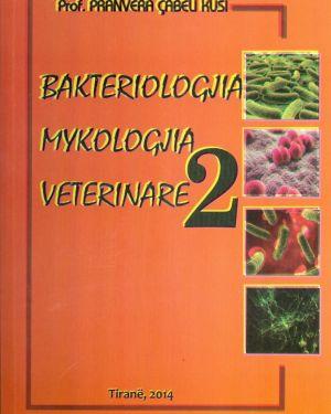 bakteriologjia mykologjia veterinare 2 – prof. pranvera cabeli kusi