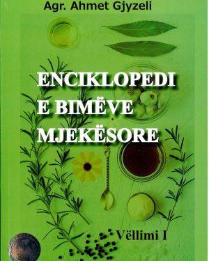 enciklopedi e bimeve mjekesore – agr. ahmet gjyzeli